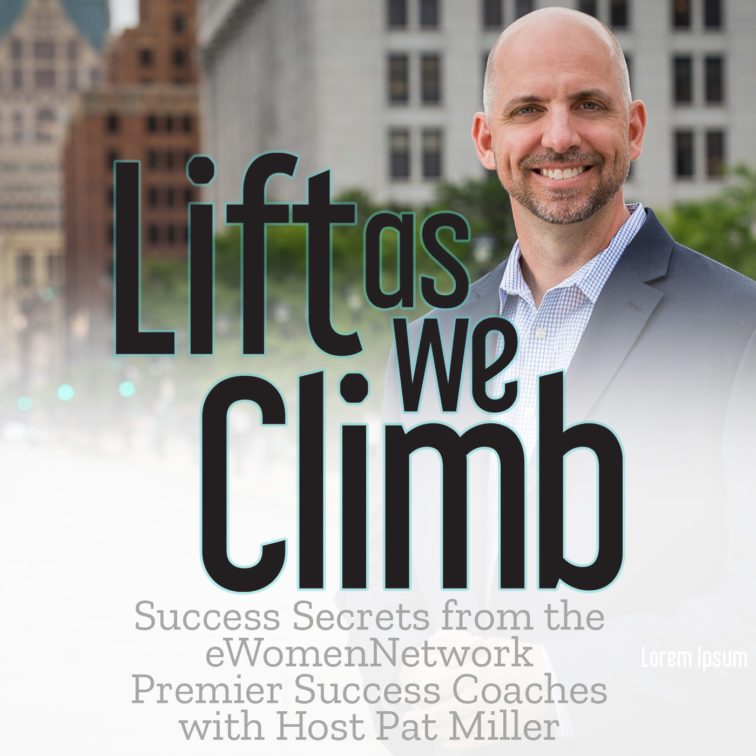 Lift as we Climb with Pat Miller