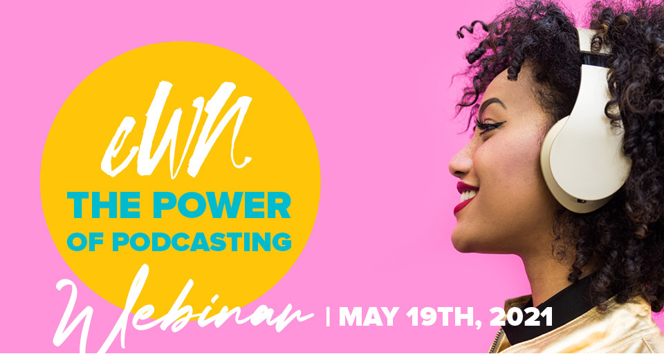 The Power Of Podcasting May 2021