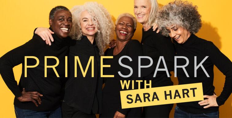 Prime Spark with Sara Hart